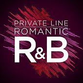 Private Line: Romantic R&B de Various Artists