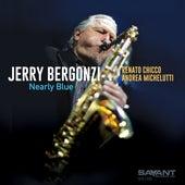 Nearly Blue de Jerry Bergonzi