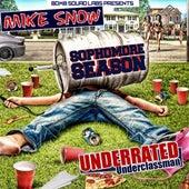 Sophomore Season: Underrated Underclassman by Mike Snow