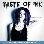 Taste of Ink: Emo Anthems by Various Artists