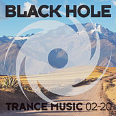 Black Hole Trance Music 02-20 by Various Artists