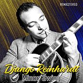 Minor Swing (Remastered) by Django Reinhardt