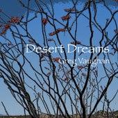 Desert Dreams de Greg Vaughan