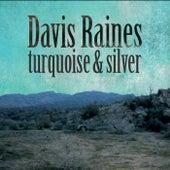 Turquoise and Silver de Davis Raines