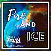 Fire and Ice by Jason Penna