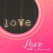 Love is all you need von Various Artists