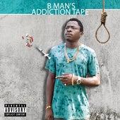 B.Man's Addiction Tape by B-Man