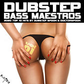 Dubstep Bass Maestros: 2020 Top 10 Hits, Vol. 1 von Dubstep Spook