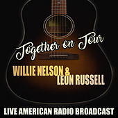 Together on Tour (Live) van Willie Nelson