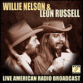 Willie Nelson and Leon Russell (Live) van Willie Nelson