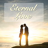 Eternal Love de Various Artists