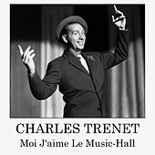 Moi j'aime le Music-hall by Charles Trenet