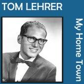 My Home Town de Tom Lehrer