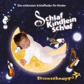 Schlaf Kindlein schlaf: Die schönsten Schlaflieder für Kinder de Sternschnuppe