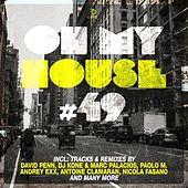 Oh My House #49 von Various Artists
