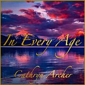 In Every Age von Cathryn Archer