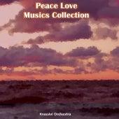 Peace Love Musics Collection by Krassivi Orchestra