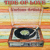 Tide Of Love by Various Artists