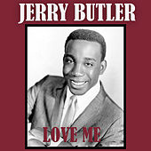 Love Me de Jerry Butler