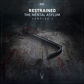 The Mental Asylum Sampler 2 de Restrained