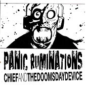 Panic Ruminations by Chief and TheDoomsdayDevice