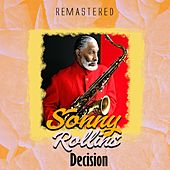 Decision (Remastered) de Sonny Rollins