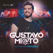 Ao Vivo em Fortaleza, Pt. 1 de Gustavo Mioto