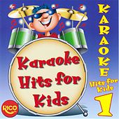 KARAOKE - Hits for Kids 1 by The Dream Toys