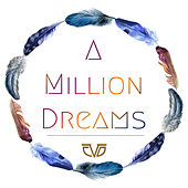 A Million Dreams by Chasing Da Vinci