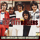 The Magic of the Bay City Rollers (Live) de Bay City Rollers