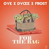 For the Bag by Oye