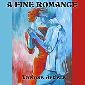 A Fine Romance by Various Artists