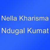 Ndugal Kumat by Nella Kharisma