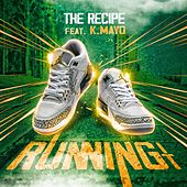 Running It von The Recipe