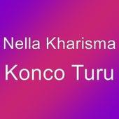 Konco Turu by Nella Kharisma