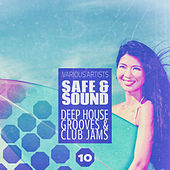 Safe & Sound, Vol. 10 by Various Artists