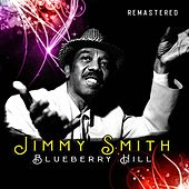 Blueberry Hill (Remastered) by Jimmy Smith