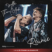 Reünie (Live op De Vrienden van Amstel LIVE) van Snelle