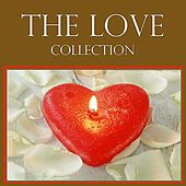 The Love Collection by Various Artists