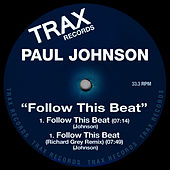 Follow This Beat by Paul Johnson