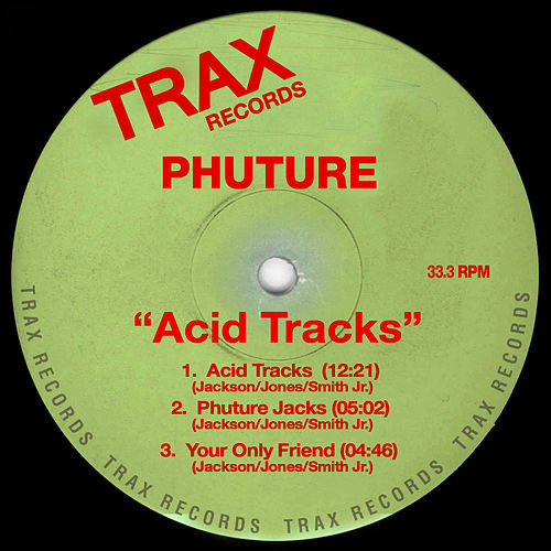 Acid tracks single de phuture napster for Acid house tracks