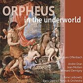 Offenbach: Orpheus in the Underworld by Paris Opera Chorus and Orchestra