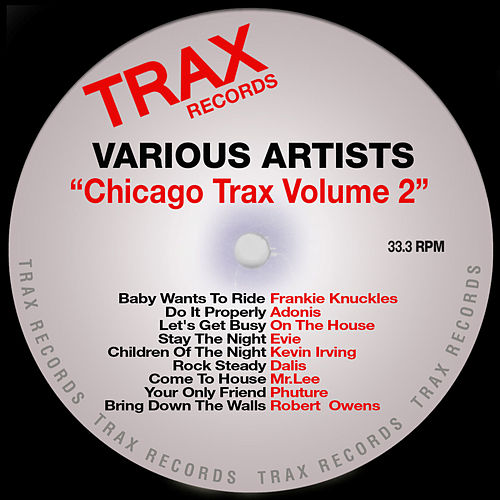 Chicago Trax Volume 2 by Various Artists