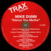Dance You Mutha by Mike Dunn