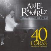 Santafesino De Veras (40 Obras Fundamentales) de Ariel Ramírez