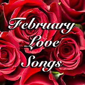 February Love Songs by Various Artists