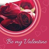 Be My Valentine de Various Artists