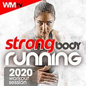 Strong Body Running 2020 Workout Session (60 Minutes Non-Stop Mixed Compilation for Fitness & Workout 150 Bpm) de Workout Music Tv
