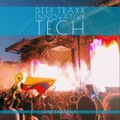 Deep Traxx Innovative Tech de Vince Molina