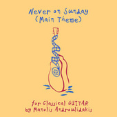 Never on Sunday (Main Theme) von Manolis Androulidakis